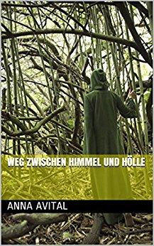 Weg zwischen Himmel und Hölle_Cover